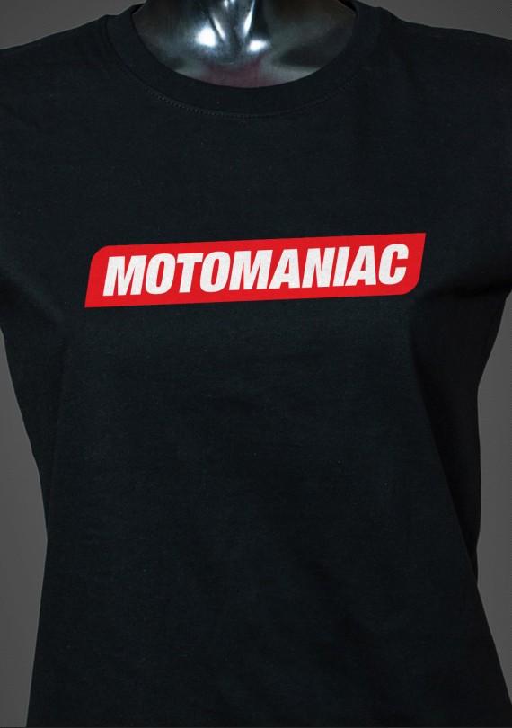 Motomaniac - Dámske Tričko